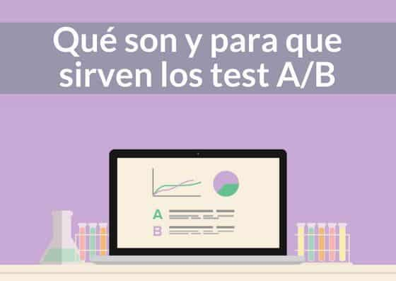 Qué son y para que sirven los test A/B