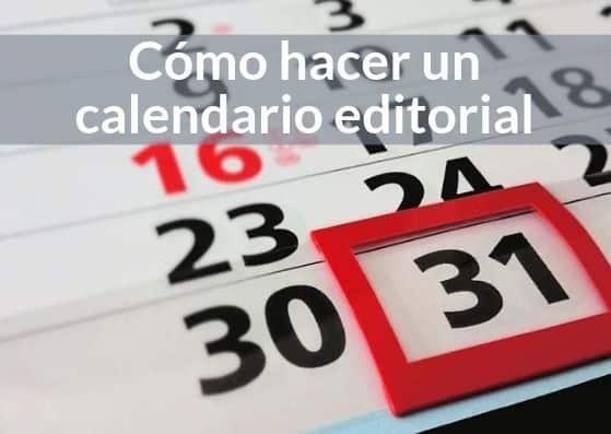Cómo hacer un calendario editorial para tu blog