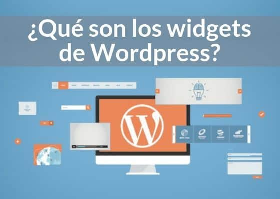 ¿Qué son los widgets de Wordpress?