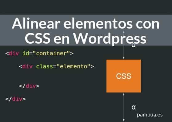 Cómo alinear elementos con CSS en Wordpress