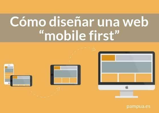 """Cómo diseñar una web """"mobile first"""""""