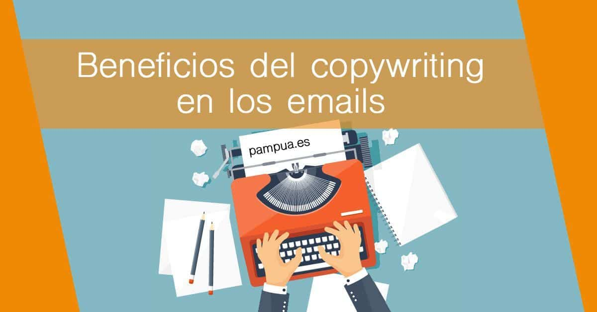Beneficios copywritting emails