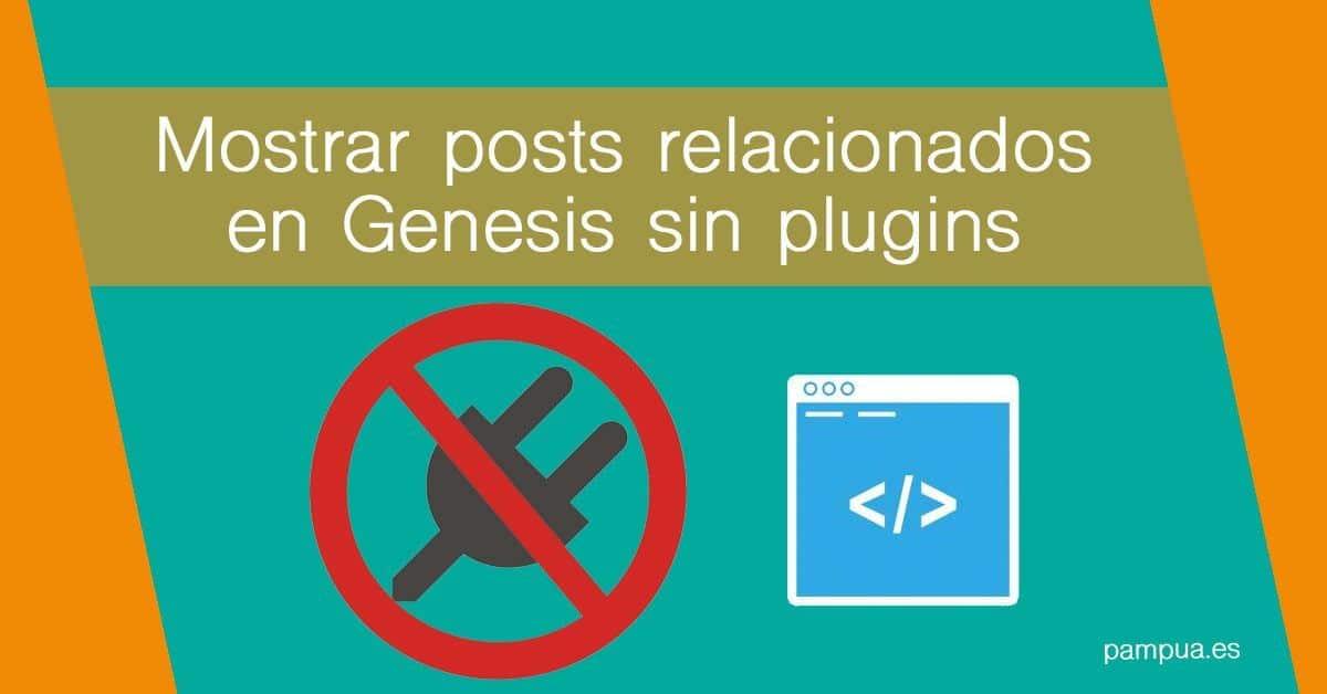 posts relacionados genesis sin plugins