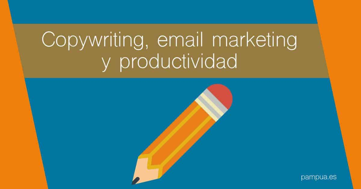 copywriting email marketing y productividad