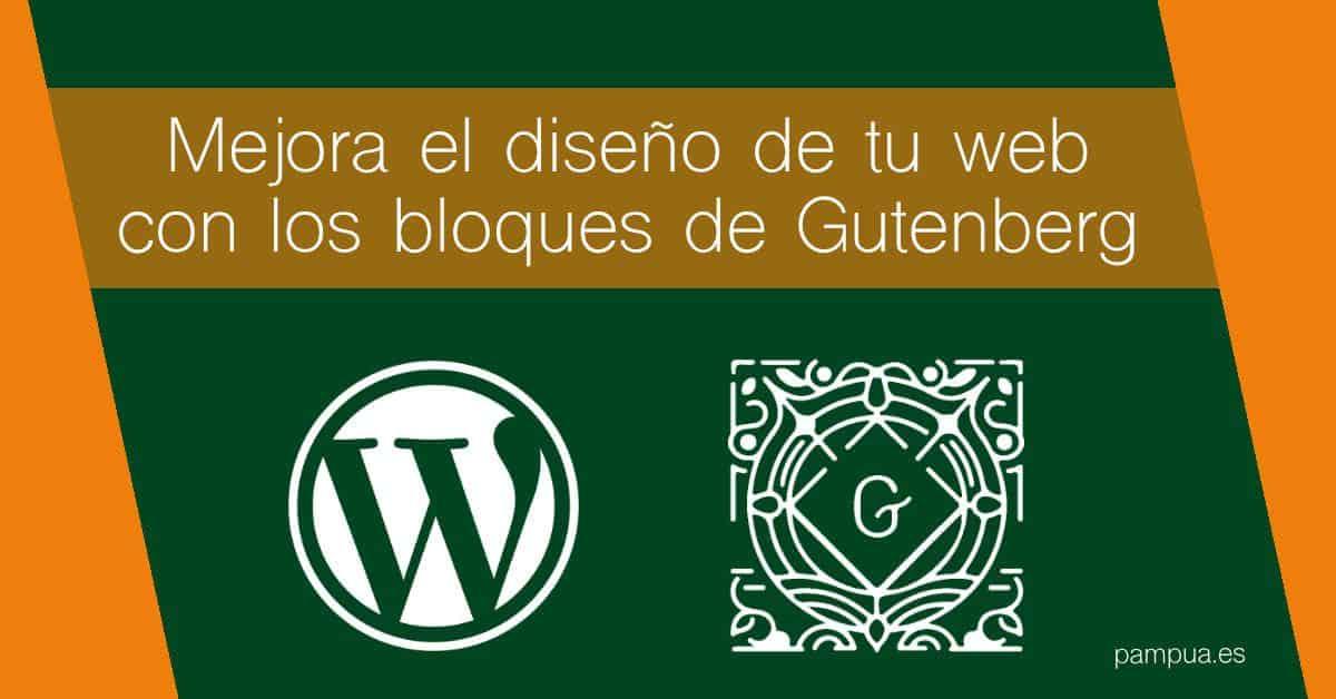 Mejora el diseño de tu web con los bloques de Gutenberg
