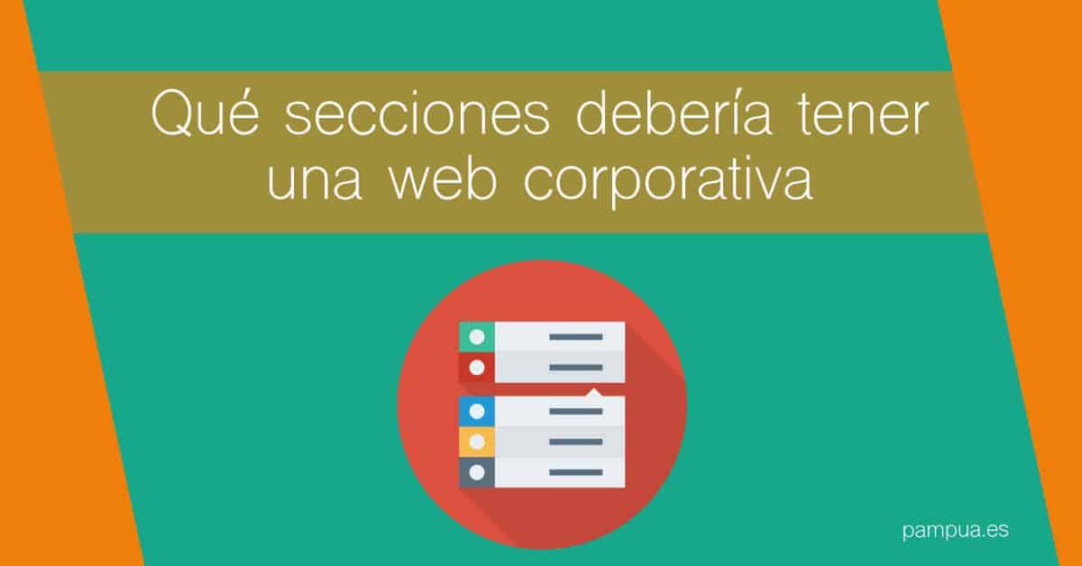 Qué secciones debería tener una web corporativa